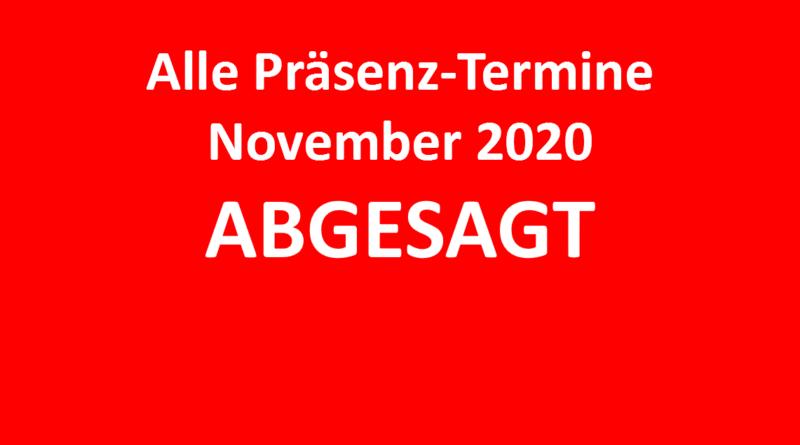 Alle Termine Präsenz November 2020 ABGESAGT